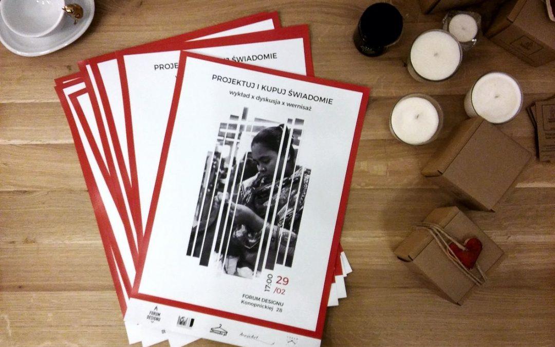 Projektuj i kupuj świadomie. Wydarzenie w Forum Designu w Krakowie.